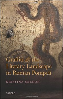 GRAFFITI AND THE LITERARY LANDSCAPE IN ROMAN POMPEII_